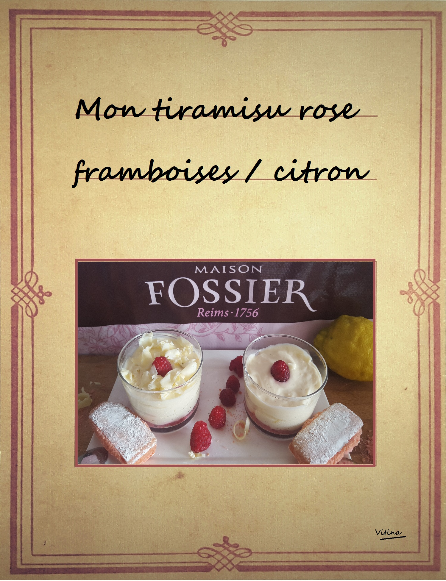 tiramisu au biscuit rose citron et framboises. Black Bedroom Furniture Sets. Home Design Ideas